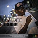 Jay Dee New Kicks