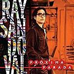Ray Sandoval Próxima Parada