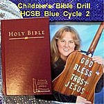 Dee Downey Pruett Children's Bible Drill H.C.S.B. Blue Cycle 2 Bonus Youth & High School Verses