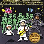 Mr. Billy Sensational Songs About Science... Fiction?