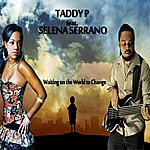 Taddy P Waiting On The World To Change (Feat. Selena Serrano)