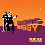 Analog P*ssy Future - The Remixes Ep2 (Vinyl)