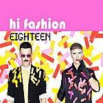 Hi Fashion Eighteen