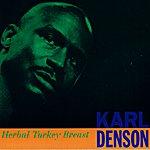Karl Denson Herbal Turkey Breast