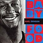 Karl Denson Baby Food
