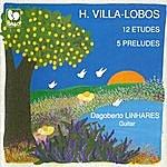 Dagoberto Linhares Villa-Lobos: 12 Etudes - 5 Preludes