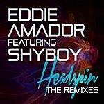 Eddie Amador Headspin (Feat. Shyboy) [Remixes]