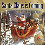 Bobby Solo Santa Claus Is Coming (Christmas Album, The Best Christmas Songs)