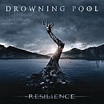 Drowning Pool Resilence