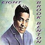 Brook Benton Eight