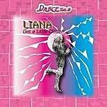 LiANA Dance Vol. 5: Liana - Get A Little Closer