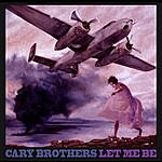 Cary Brothers Let Me Be - Ep