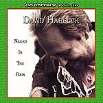 David Harbuck Country Vol. 10: David Harbuck - Naked In The Rain