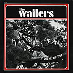 The Wailers The Wailers - Out Of Our Tree