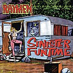 The Raymen Sinister Funtime