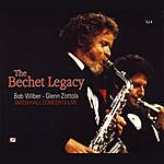 Bob Wilber The Bechet Legacy: Birch Hall Concerts Live