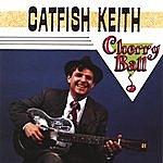 Catfish Keith Cherry Ball