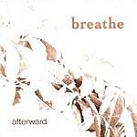 Breathe Afterward