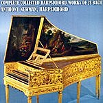 Anthony Newman Complete Collected Harpsichord Works Of J.S. Bach