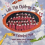 Cathedral Choir Let The Children Sing