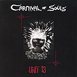 Carnival Of Souls Unit 13