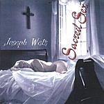 Joseph Welz Sacred Sex