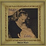 Brian Maes Maes' Lullaby