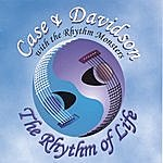 Case The Rhythm Of Life