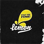 Lemon What The Funk