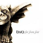 Two Far From Fear - Single