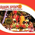 Hawaii Aloha Hawaii - Hawaiian Steel Guitar Favourites
