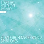 KC & The Sunshine Band I Can't Get You Out Of My Mind (Remix I)
