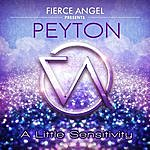 Peyton Fierce Angel Presents Peyton - A Little Sensitivity