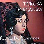 Teresa Berganza Teresa Berganza: Recital De Canciones