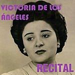 Victoria De Los Angeles Victoria De Los Angeles: Recital