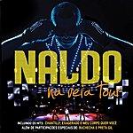 Naldo Na Veia Tour (Live)