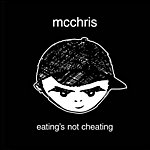 MC Chris Eating's Not Cheating