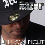 Razor Hellova Night