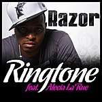 Razor Ringtone (Feat. Alecia La'rue)