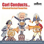 Carl Davis Carl Conducts … Classical Festival Favourites