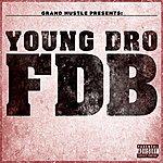 Young Dro Fdb
