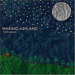 Waking Ashland Telescopes Ep