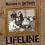 Lifeline Welcome To The Family