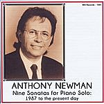 Anthony Newman Nine Sonatas For Piano Solo: 1987 To The Present Day