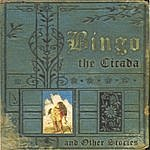 Bingo The Cicada And Other Stories
