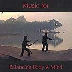 Brian Hobbs Music For Balancing Body & Mind