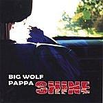 Big Wolf Pappa Shine