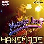Mungo Jerry Handmade