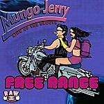 Mungo Jerry Free Range