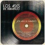 Los Ases De Durango Los Ases De Durango